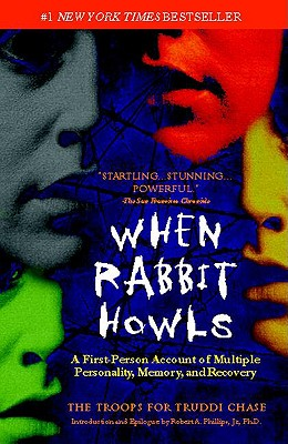When Rabbit Howls By Chase, Truddi/ Phillips, Robert A.