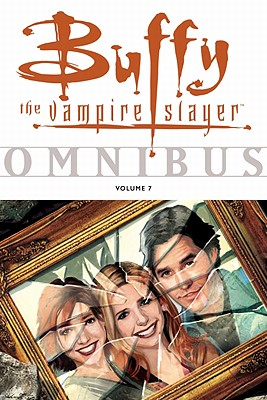 Buffy the Vampire Slayer Omnibus 7 By Fassbender, Tom