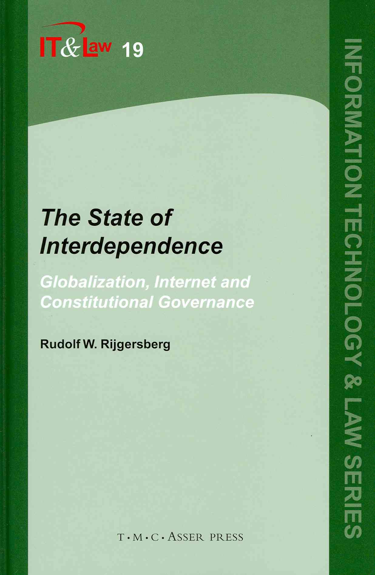 The State of Interdependence By Rijgersberg, Rudolf W.